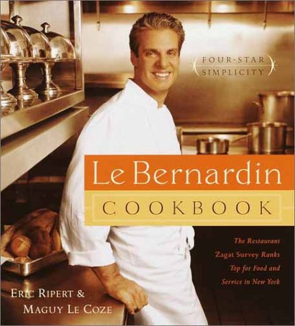 Le Bernardin Cookbook: Four-Star Simplicity 9780385488419