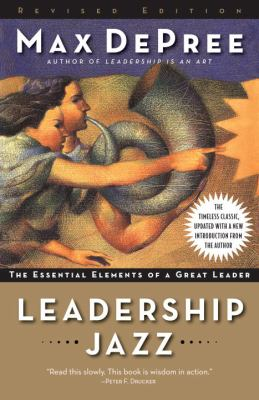 Leadership Jazz: The Essential Elements of a Great Leader 9780385526302