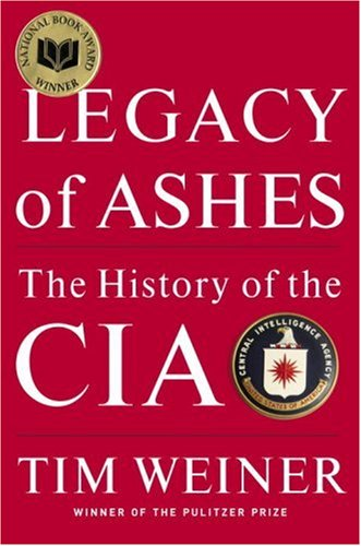 Legacy of Ashes: The History of the CIA 9780385514453