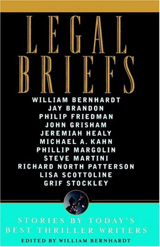 Legal Briefs: Short Stories by Today's Best Thriller Writers 9780385514439