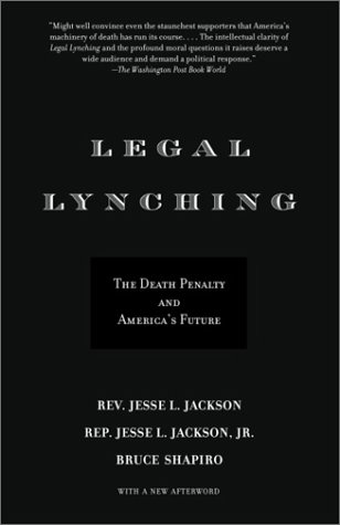 Legal Lynching: The Death Penalty and America's Future 9780385722117