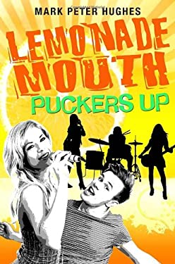 Lemonade Mouth Puckers Up 9780385737128