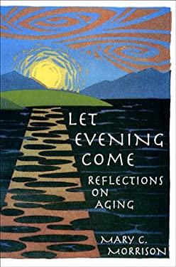 Let Evening Come 9780385490863