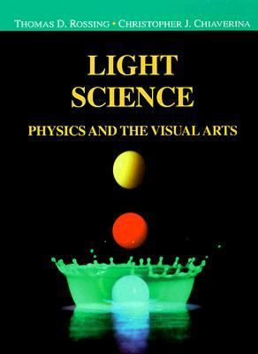 Light Science: Physics and the Visual Arts 9780387988276