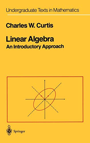 Linear Algebra: An Introductory Approach 9780387909929