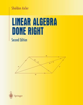 Linear Algebra Done Right 9780387982588