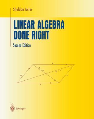 Linear Algebra Done Right 9780387982588