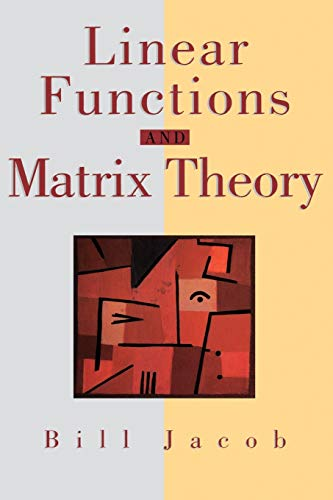 Linear Functions and Matrix Theory 9780387944517