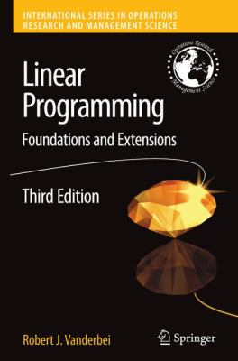 Linear Programming: Foundations and Extensions 9780387743875