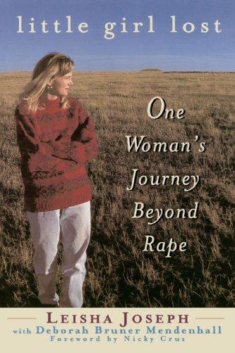 Little Girl Lost: One Women's Journey Beyond Rape 9780385492409