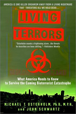 Living Terrors: What America Needs to Know to Survive the Coming Bioterrorist Catastrophe 9780385334815
