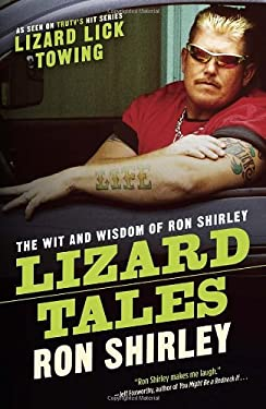 Lizard Tales: The Wit and Wisdom of Ron Shirley 9780385347266