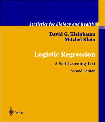 Logistic Regression: A Self-Learning Text 9780387953977