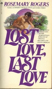 Lost Love, Last Love: Steve and Ginny Book 3 9780380755158