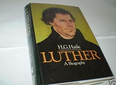 Luther, an Experiment in Biography 9780385159609
