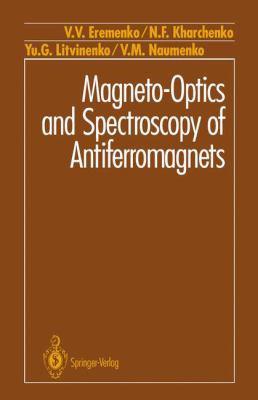 Magneto-Optics and Spectroscopy of Antiferromagnets 9780387977010