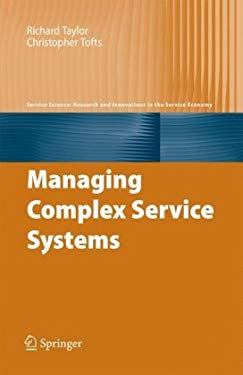 Managing Complex Service Systems 9780387097541