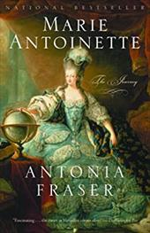 Marie Antoinette (Movie Tie-In Edition): The Journey 1160695