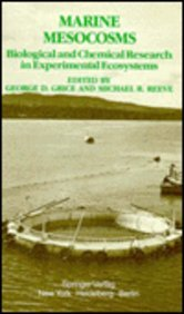 Marine Mesocosms: Biological and Chemical Research in Experimental Ecosystems 9780387905792