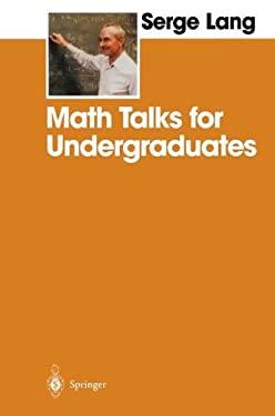Math Talks for Undergraduates 9780387987491