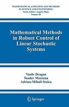 Mathematical Methods in Robust Control of Linear Stochastic Systems 9780387305233