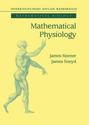 Mathematical Physiology 9780387983813