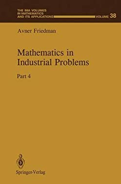 Mathematics in Industrial Problems: Part 4 9780387976808