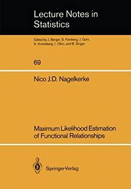 Maximum Likelihood Estimation of Functional Relationships 9780387977218