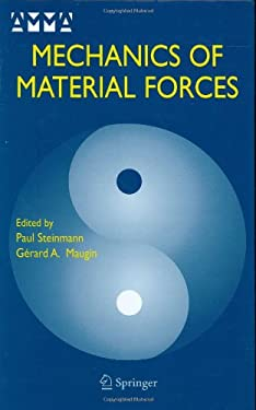 Mechanics of Material Forces 9780387262604