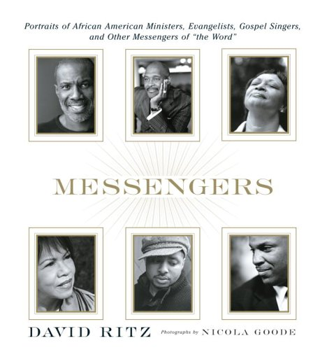 Messengers: Portraits of African American Ministers, Evangelists, Gospel Singers, and Other Messengers of the Word 9780385513951
