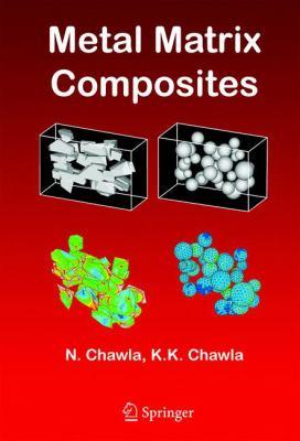 Metal Matrix Composites 9780387233062