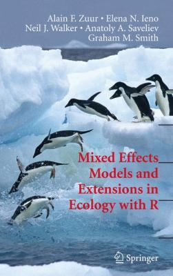 Mixed Effects Models and Extensions in Ecology with R 9780387874579
