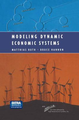 Modeling Dynamic Economic Systems [With CDROM] 9780387948492