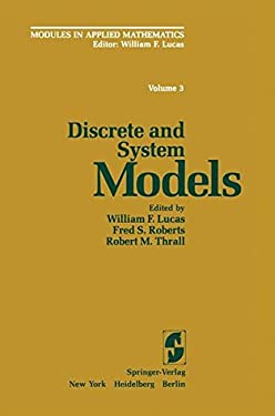 Modules in Applied Mathematics: Volume 3: Discrete and System Models 9780387907246