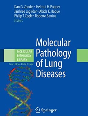Molecular Pathology of Lung Diseases 9780387724294
