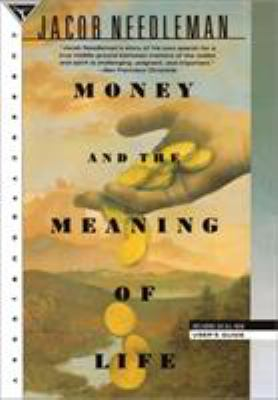 Money and the Meaning of Life 9780385262422