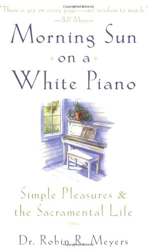 Morning Sun on a White Piano 9780385498692