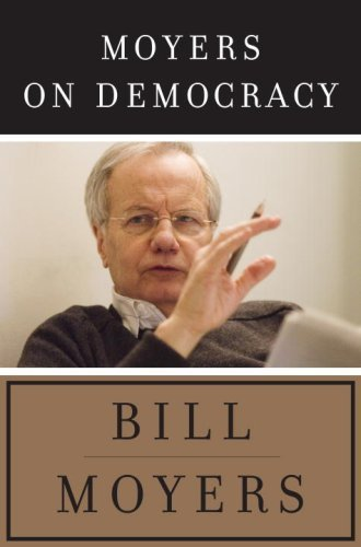 Moyers on Democracy 9780385523806