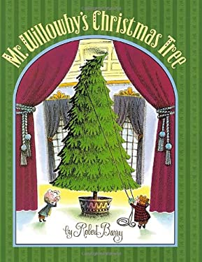 Mr. Willowby's Christmas Tree 9780385327213