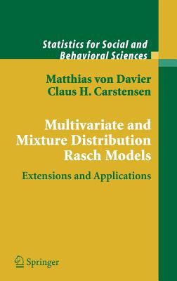 Multivariate and Mixture Distribution Rasch Models: Extensions and Applications 9780387329161