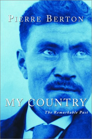 My Country: The Remarkable Past 9780385659284