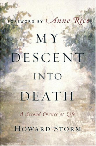 My Descent Into Death: A Second Chance at Life 9780385513760
