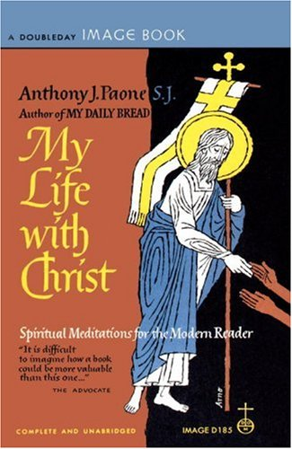 My Life with Christ 9780385033619