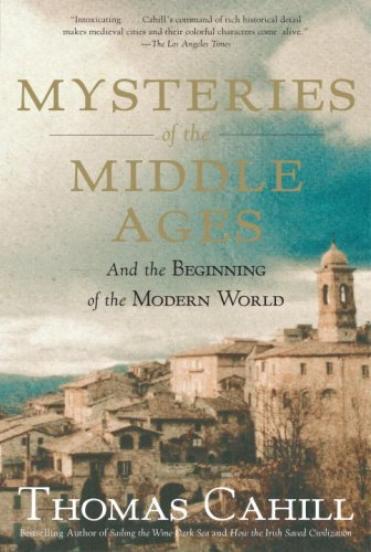 Mysteries of the Middle Ages: And the Beginning of the Modern World 9780385495561