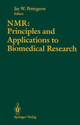NMR: Principles and Applications to Biomedical Research 9780387970943