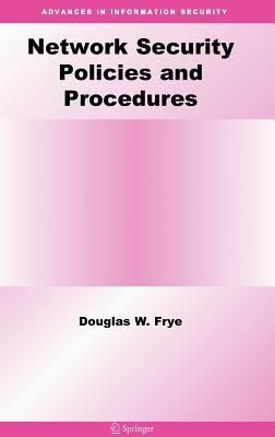 Network Security Policies and Procedures 9780387309378