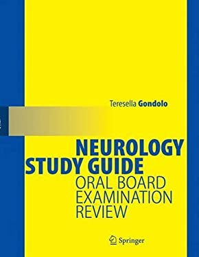 Neurology Study Guide: Oral Board Examination Review 9780387955650