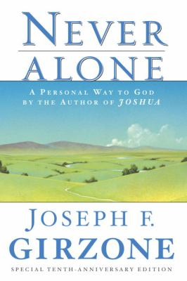 Never Alone: A Personal Way to God by the Author of Joshua 9780385476836