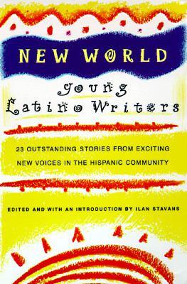 New World: Young Latino Writers 9780385313698