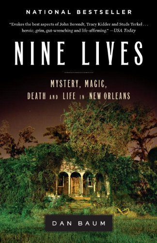 Nine Lives: Mystery, Magic, Death, and Life in New Orleans 9780385523202